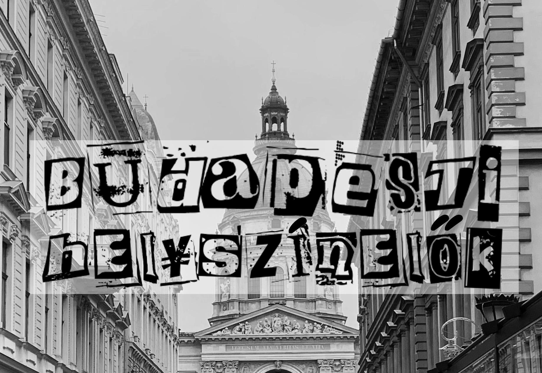 Budapesti Helyszínelők Városi Nyomozójátékok